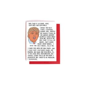 Donald Trump Bragging Birthday, Valentines, Anniversary Card
