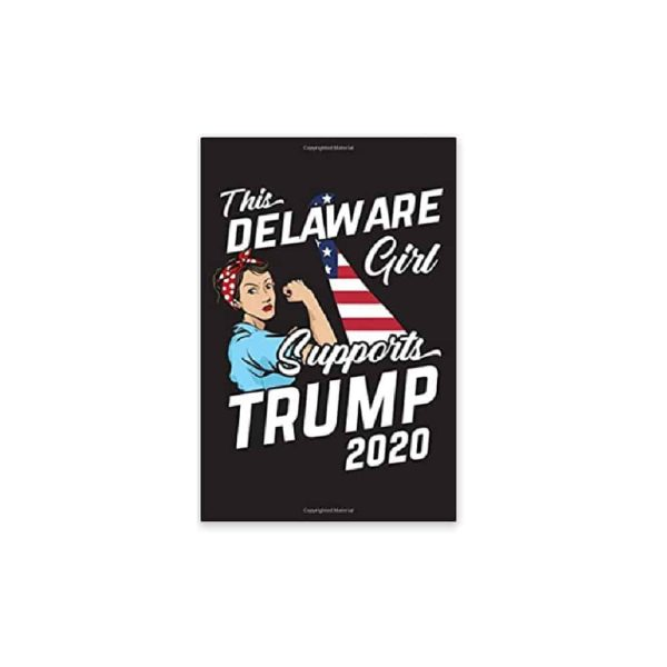 This Delaware Girl Supports Trump, 2020 Journal