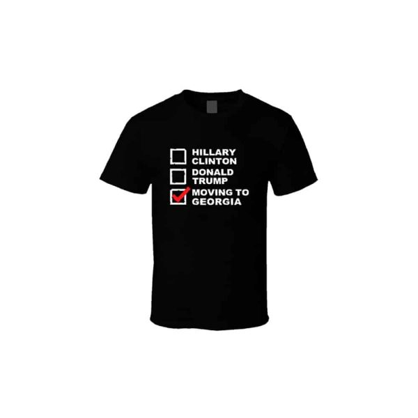 Moving to Georgia - 2016 Presidential Election T-Shirt