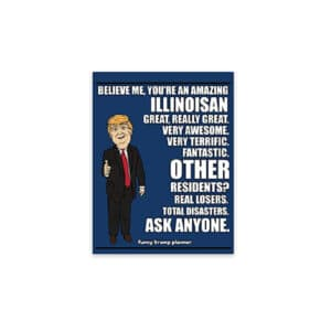 Amazing Illinoisan, Donald Trump Planner