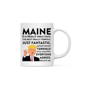 Maine Donald Trump Coffee Mug
