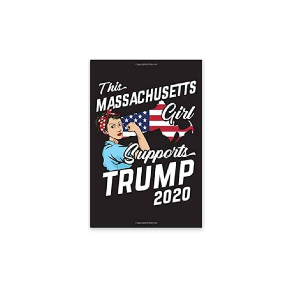 This Massachusetts Girl Supports Trump, 2020 Journal