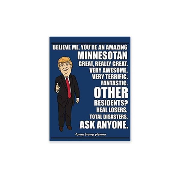 Amazing Minnesotan, Donald Trump Planner
