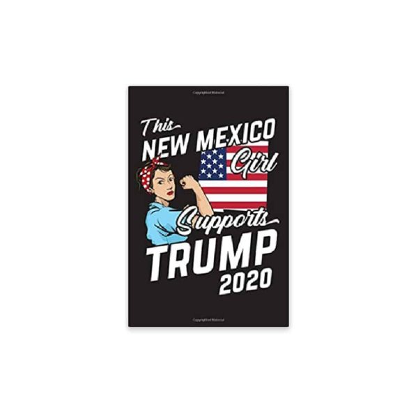 This New Mexico Girl Supports Trump, 2020 Journal