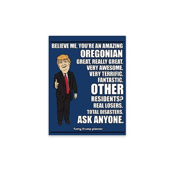 Amazing Oregonian, Donald Trump Planner