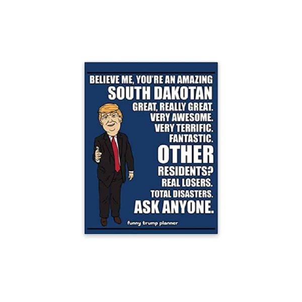 Amazing South Dakotan, Donald Trump Planner