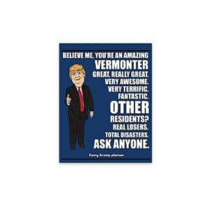 Amazing Vermonter, Donald Trump Planner