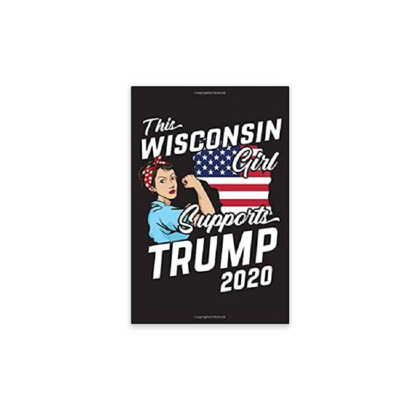 This Wisconsin Girl Supports Trump, 2020 Journal