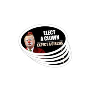 724 Elect A Clown - Donald Trump Car Magnets