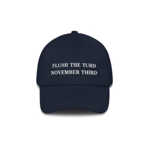764 Flush The Turd - Anti-Trump Baseball Cap