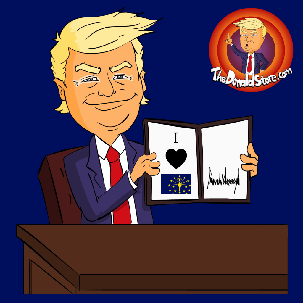 Indiana for Trump 2020 - Buy Donald Trump Merchandise for Indiana State - He Hearts You - Square